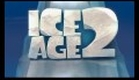 Ice Age 2 - The Meltdown trailer