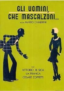 Os Homens, que Sem-Vergonhas!  - Poster / Capa / Cartaz - Oficial 1