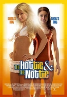 A Gostosa e a Gosmenta (The Hottie & the Nottie)