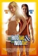 A Gostosa e a Gosmenta (The Hottie & the Nottie)