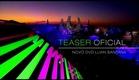 Luan Santana   Teaser oficial novo DVD O nosso tempo é hoje