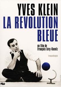 Yves Klein, A Revolução Azul - Poster / Capa / Cartaz - Oficial 1
