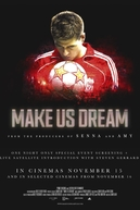 Make Us Dream (Make Us Dream)