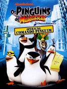Os Pinguins de Madagascar Operação: Comando Pinguim (The Penguins of Madagascar Operation: Penguin Takeover)