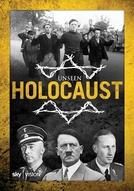 Holocausto: O Que Ninguém Viu (Unseen Holocaust)