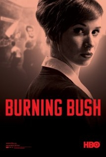 Burning Bush - Poster / Capa / Cartaz - Oficial 1