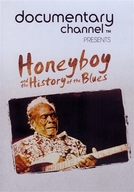 Honeyboy and the History of the Blues (Honeyboy and the History of the Blues)