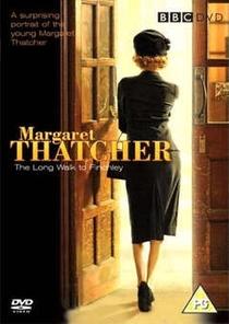 Margaret Thatcher: a longa caminhada para o poder - Poster / Capa / Cartaz - Oficial 1