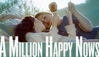 A Million Happy Nows - HD Trailer