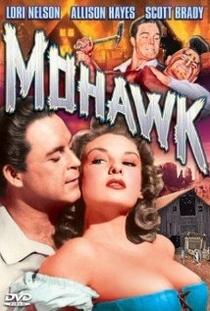 Mohawk – A Lenda dos Iroquis - Poster / Capa / Cartaz - Oficial 1