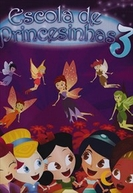 Escola de Princesinhas 3 (Escola de Princesinhas 3)