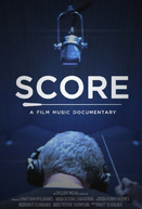 SCORE: A Film Music Documentary (SCORE: A Film Music Documentary)