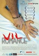 Vil Romance (Vil Romance)