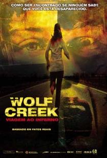 Wolf Creek - Viagem ao Inferno - Poster / Capa / Cartaz - Oficial 1