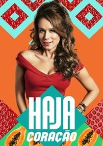 Haja Coração - Poster / Capa / Cartaz - Oficial 1