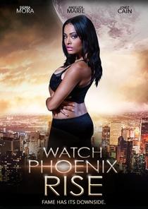 Watch Phoenix Rise - Poster / Capa / Cartaz - Oficial 1