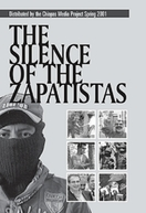 O Silêncio dos Zapatistas (The Silence of the Zapatistas)