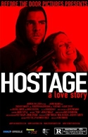 Hostage: A Love Story (Hostage: A Love Story)