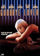Misteriosa Paixão (Goodbye Lover)