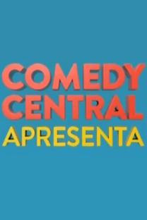 Comedy Central Apresenta (1ª temporada) - Poster / Capa / Cartaz - Oficial 1