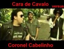 Cara de Cavalo vs. Coronel Cabelinho - Poster / Capa / Cartaz - Oficial 1
