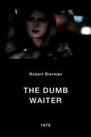 The Dumb Waiter (The Dumb Waiter)
