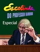 Escolinha do Professor Raimundo: Especial (Escolinha do Professor Raimundo: Especial)