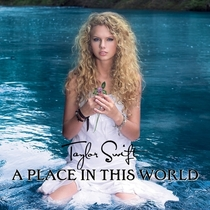 Taylor Swift – A Place In This World - Poster / Capa / Cartaz - Oficial 1