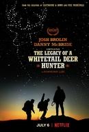 Minha Primeira Caçada (The Legacy of a Whitetail Deer Hunter)