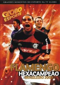 Flamengo Hexacampeão Brasileiro 2009 - Poster / Capa / Cartaz - Oficial 1