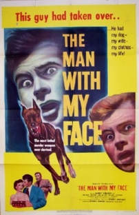 The Man with My Face - Poster / Capa / Cartaz - Oficial 2