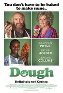 O Segredo Da Massa (Dough)