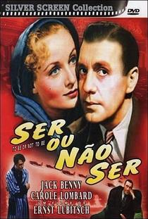 Ser ou Não Ser - Poster / Capa / Cartaz - Oficial 6