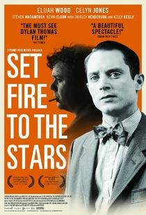 Set Fire to the Stars - Poster / Capa / Cartaz - Oficial 1
