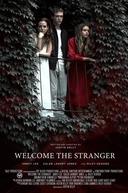 Bem-Vinda, Estranha (Welcome the Stranger)