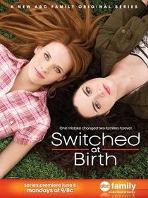 Switched at Birth (1ª Temporada) - Poster / Capa / Cartaz - Oficial 1