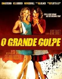 O Grande Golpe - Poster / Capa / Cartaz - Oficial 2