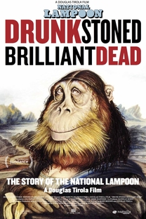 Drunk Stoned Brilliant Dead: The Story Of The National Lampoon - Poster / Capa / Cartaz - Oficial 4