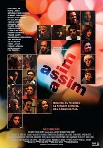 Assim Assim - Poster / Capa / Cartaz - Oficial 1