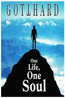 Gotthard – Vida e Alma (Gotthard – One Life, One Soul)