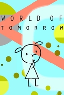 O Mundo de Amanhã (World of Tomorrow)