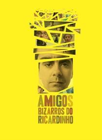 Amigos Bizarros do Ricardinho - Poster / Capa / Cartaz - Oficial 1