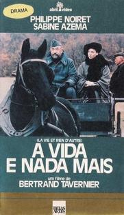 A Vida e nada mais - Poster / Capa / Cartaz - Oficial 2