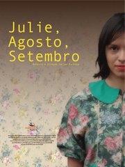 Julie, Agosto, Setembro - Poster / Capa / Cartaz - Oficial 1