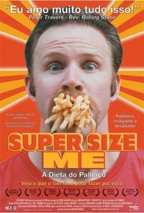 Super Size Me - A Dieta do Palhaço - Poster / Capa / Cartaz - Oficial 3