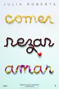 Comer Rezar Amar - Poster / Capa / Cartaz - Oficial 3