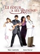 Le coeur a ses raisons (1ª Temporada) (Le coeur a ses raisons)