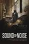 O Som do Ruído (Sound of Noise)