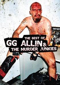 GG Allin & The Murder Junkies: The Best Of - Poster / Capa / Cartaz - Oficial 1