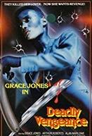 Deadly Vengeance (Deadly Vengeance)